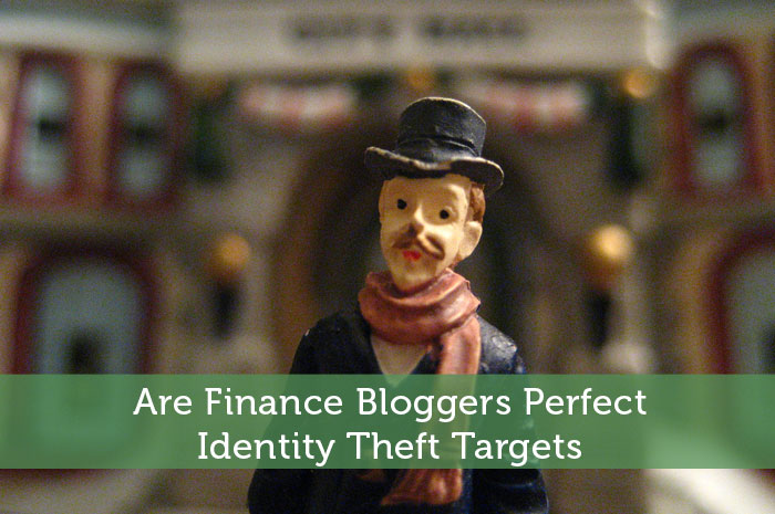 Are Finance Bloggers Perfect Identity Theft Targets
