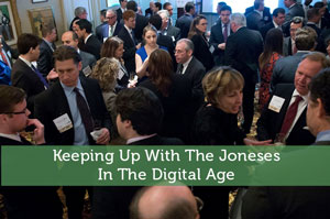 Keeping Up With The Joneses In The Digital Age