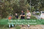 5 Wacky Ways To Earn Side Income During The Summer