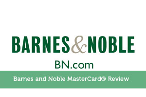 Barnes and Noble MasterCard® Review