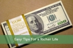 Easy Tips For a Richer Life