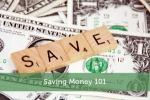 Saving Money 101