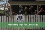 Marketing Tips for Landlords