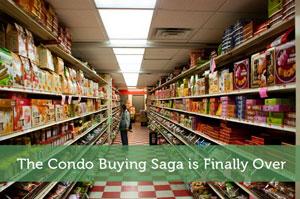 The Condo Buying Saga is Finally Over