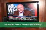 Yet Another Reason Dave Ramsey Is Wrong!