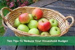 Ten Tips To Reduce Your Household Budget