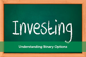 Understanding Binary Options