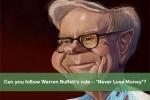 """Can you follow Warren Buffett's rule – """"Never Lose Money""""?"""