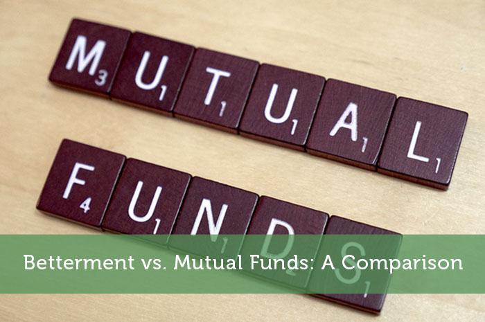 Betterment vs. Mutual Funds: A Comparison - Modest Money
