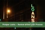 Prosper Loans - Review of the Loan Process