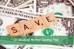 12 Unusual Money Saving Tips