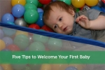 Five Tips to Welcome Your First Baby