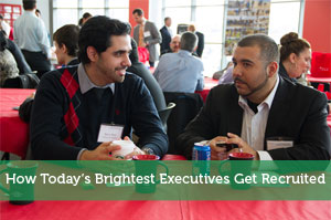How Today's Brightest Executives Get Recruited