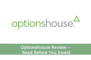 Optionshouse Review – Read Before You Invest