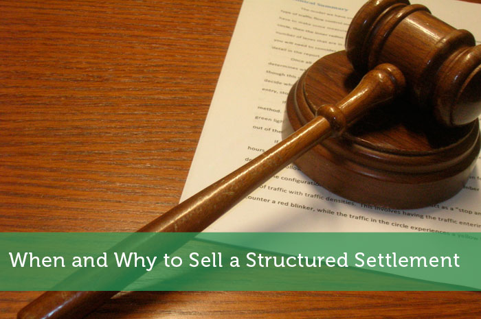 When and Why to Sell a Structured Settlement