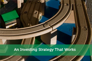 An Investing Strategy That Works