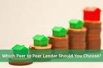 Which Peer to Peer Lender Should You Choose?