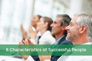 8 Characteristics of Successful People