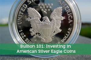 Bullion 101: Investing in American Silver Eagle Coins