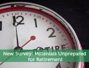 New Survey: Millenials Unprepared for Retirement