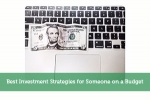 Best Investment Strategies for Someone on a Budget