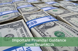 Important Financial Guidance from Smart401k