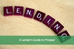 A Lender's Guide to Prosper