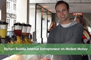 Richart Ruddie Internet Entrepreneur on Modest Money