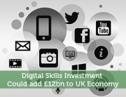 Digital Skills Investment Could add £12bn to UK Economy