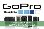 GoPro (GPRO) Stock: Will The Crash Continue?