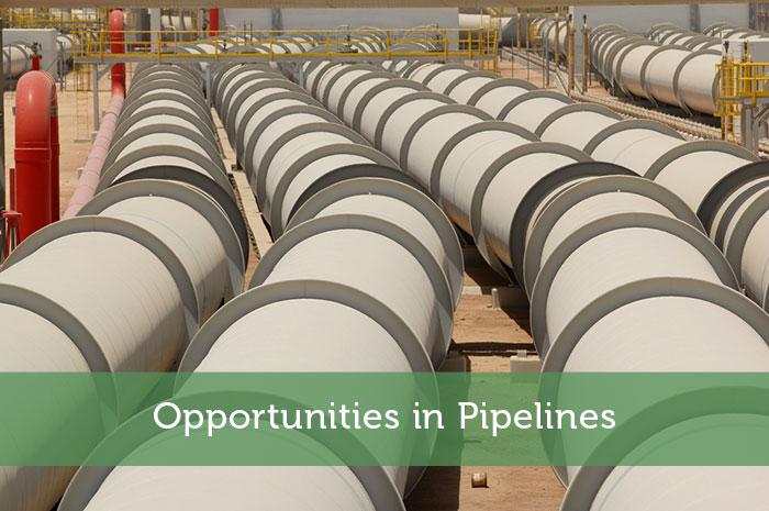 Opportunities in Pipelines