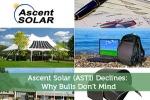 Ascent Solar (ASTI) Declines: Why Bulls Don't Mind