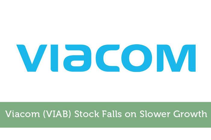 Viacom (VIAB) Stock Falls on Slower Growth