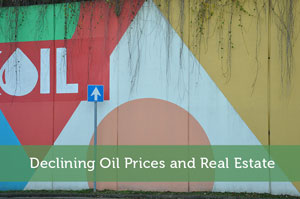 Declining Oil Prices and Real Estate