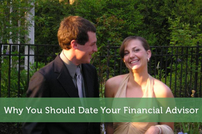 Dating a financial advisor