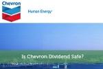 Is Chevron Dividend Safe?