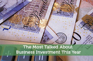The Most Talked About Business Investment This Year