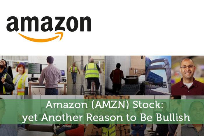 Amazon (AMZN) Stock: yet Another Reason to Be Bullish