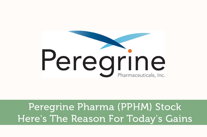 Peregrine Pharma (PPHM) Stock: Here's The Reason For Today's Gains