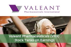 Valeant Pharmaceuticals (VRX) Stock Tanks on Earnings