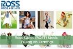 Ross Stores (ROST) Stock: Falling On Earnings
