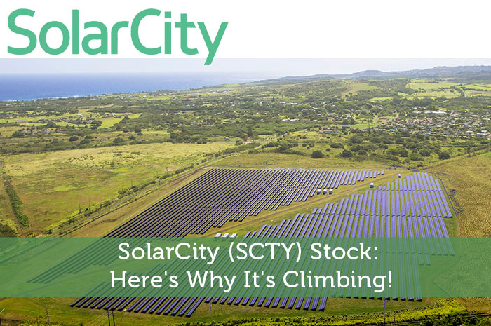 SolarCity (SCTY) Stock: Here's Why It's Climbing!