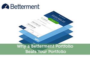Why a Betterment Portfolio Beats Your Portfolio