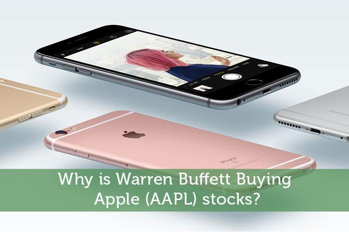 Why is Warren Buffett Buying Apple (AAPL) stocks?