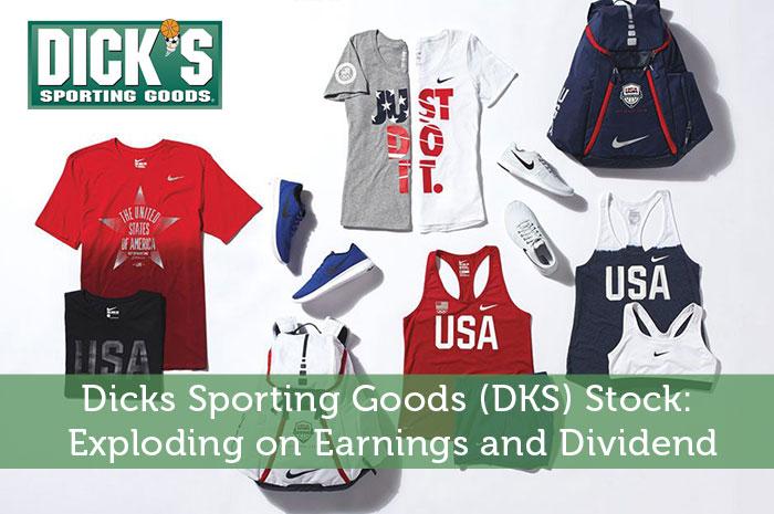 Dicks Sporting Goods (DKS) Stock: Exploding on Earnings and Dividend