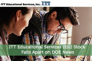 ITT Educational Services (ESI) Stock Falls Apart on DOE News