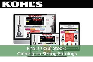 Khol's (KSS) Stock: Gaining on Strong Earnings
