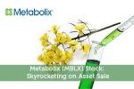 Metabolix-Stock-Skyrocketing-Asset-Sale2234