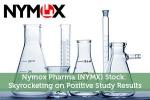 Nymox Pharma (NYMX) Stock: Skyrocketing on Positive Study Results