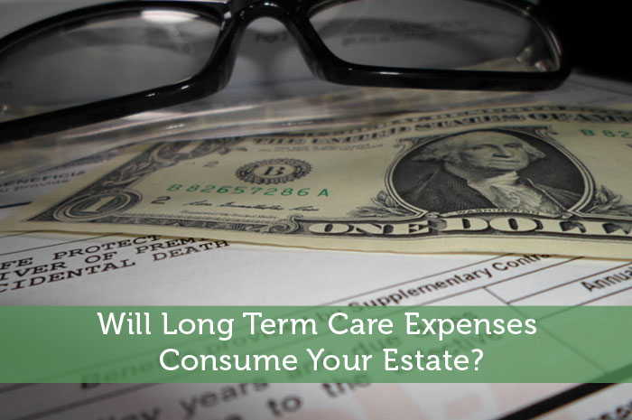 Will Long Term Care Expenses Consume Your Estate?